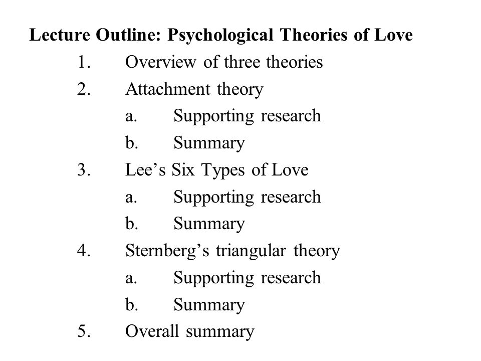 Lecture Outline: Psychological Theories of Love