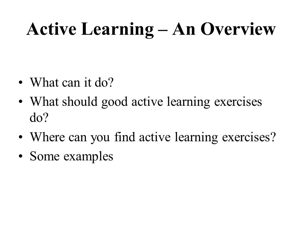 Active Learning – An Overview