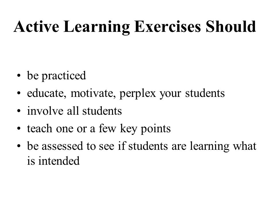 Active Learning Exercises Should