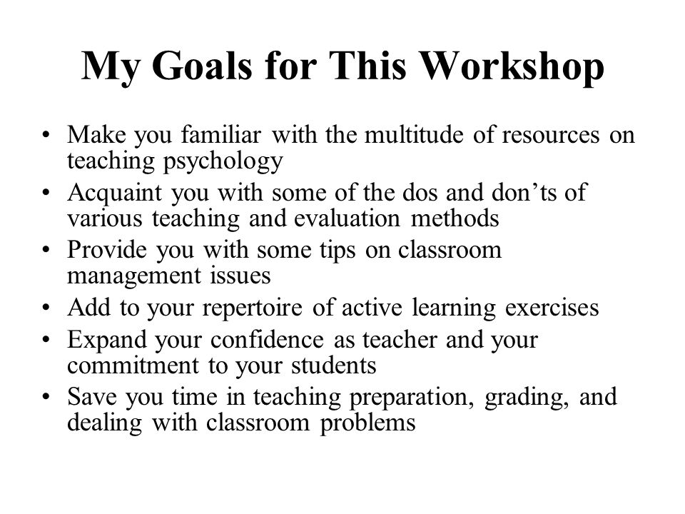 My Goals for This Workshop