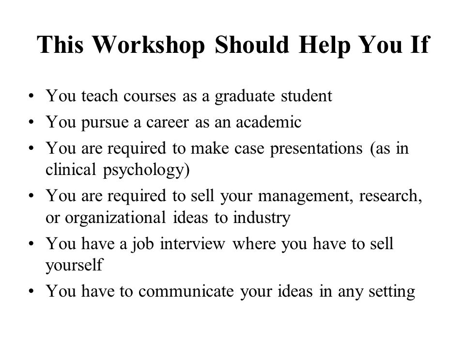 This Workshop Should Help You If