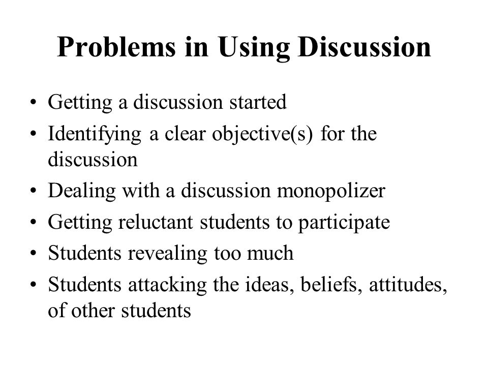 Problems in Using Discussion