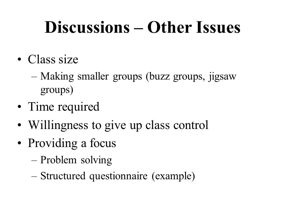 Discussions – Other Issues