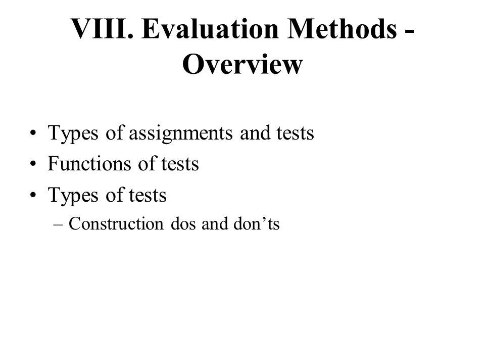 VIII. Evaluation Methods - Overview