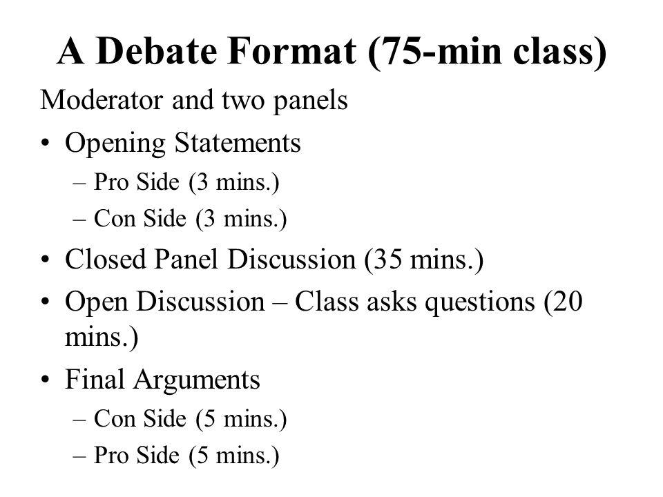 A Debate Format (75-min class)