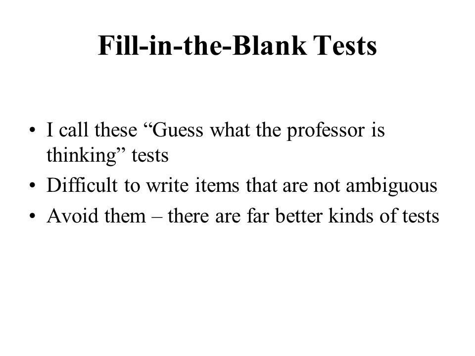 Fill-in-the-Blank Tests