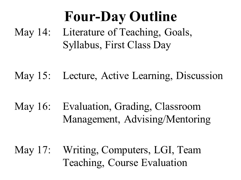 Four-Day Outline