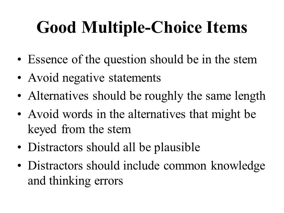 Good Multiple-Choice Items