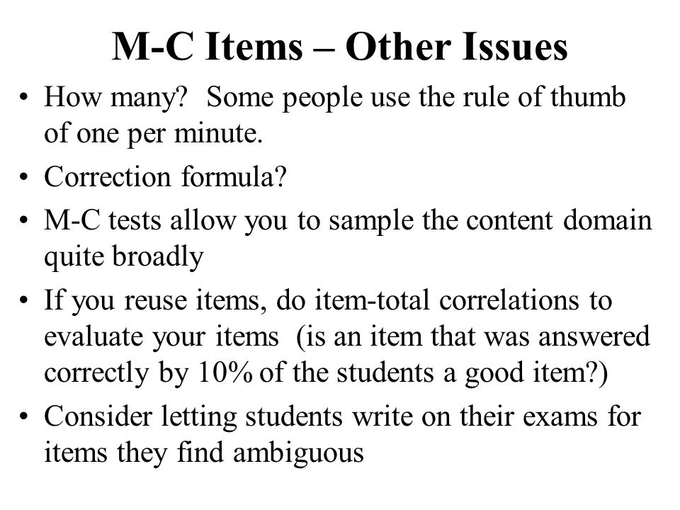 M-C Items – Other Issues