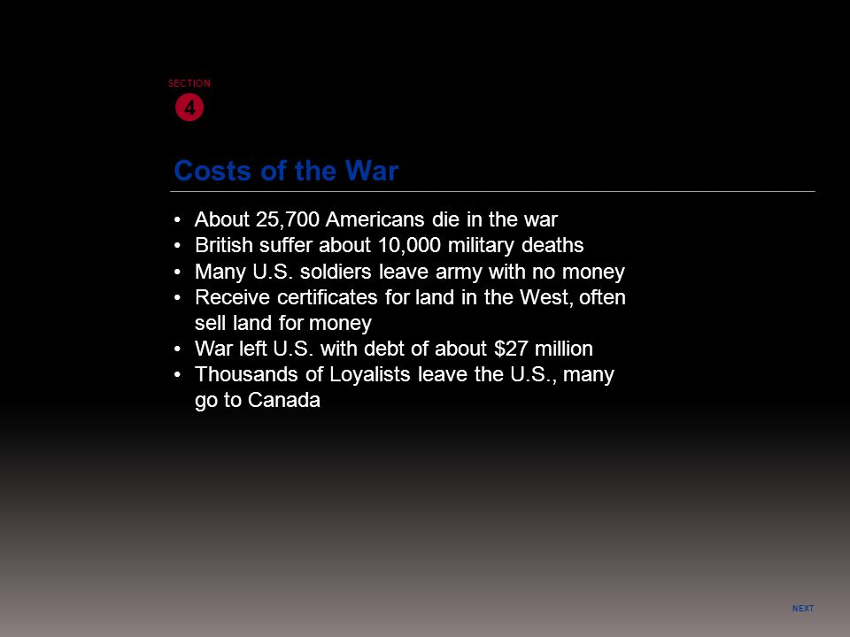 Costs of the War 4 • About 25,700 Americans die in the war