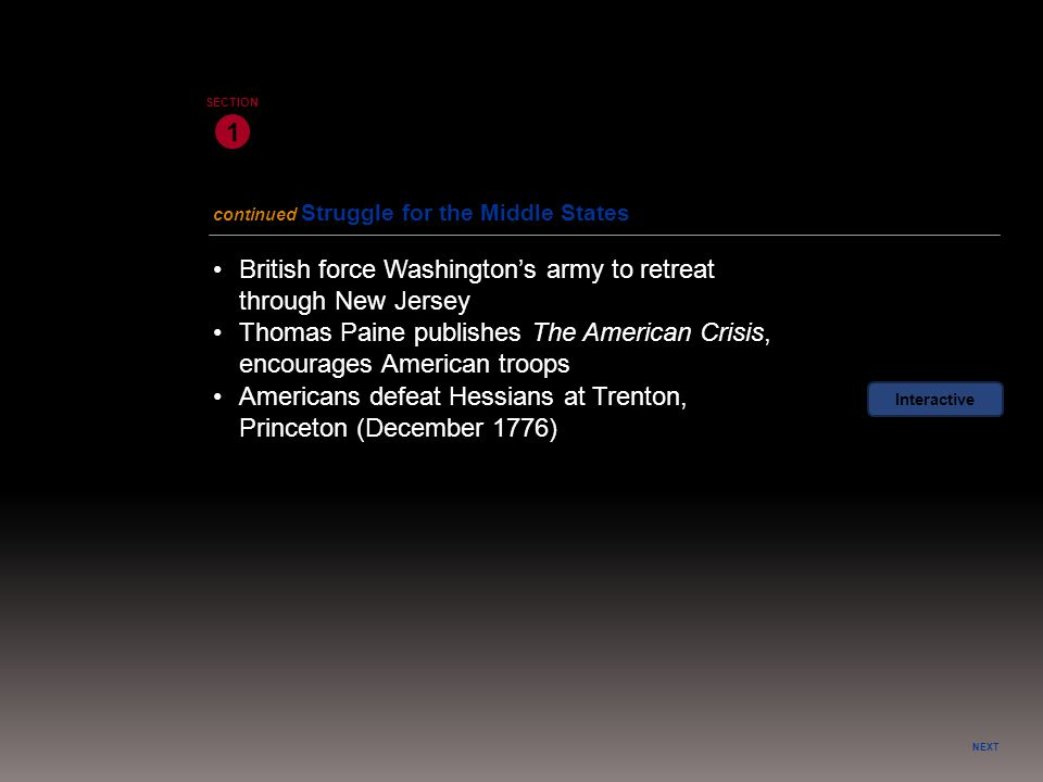 • British force Washington's army to retreat through New Jersey