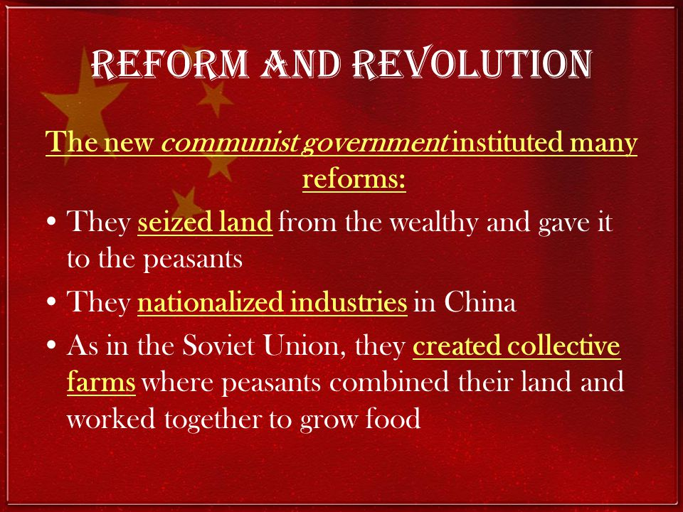 The new communist government instituted many reforms: