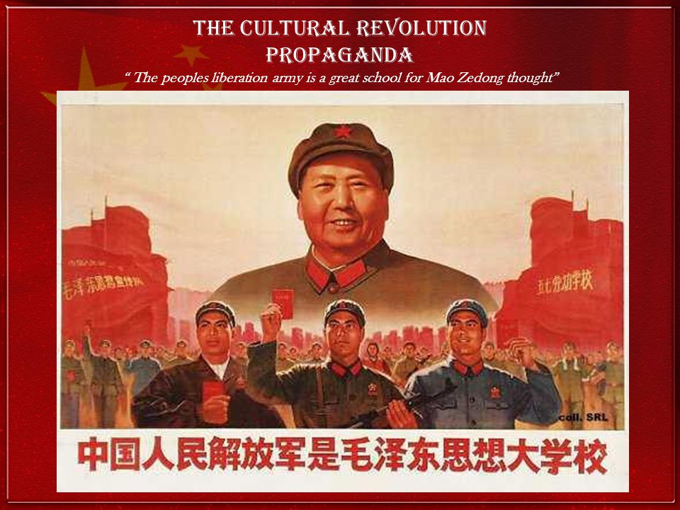 The Cultural Revolution Propaganda The peoples liberation army is a great school for Mao Zedong thought