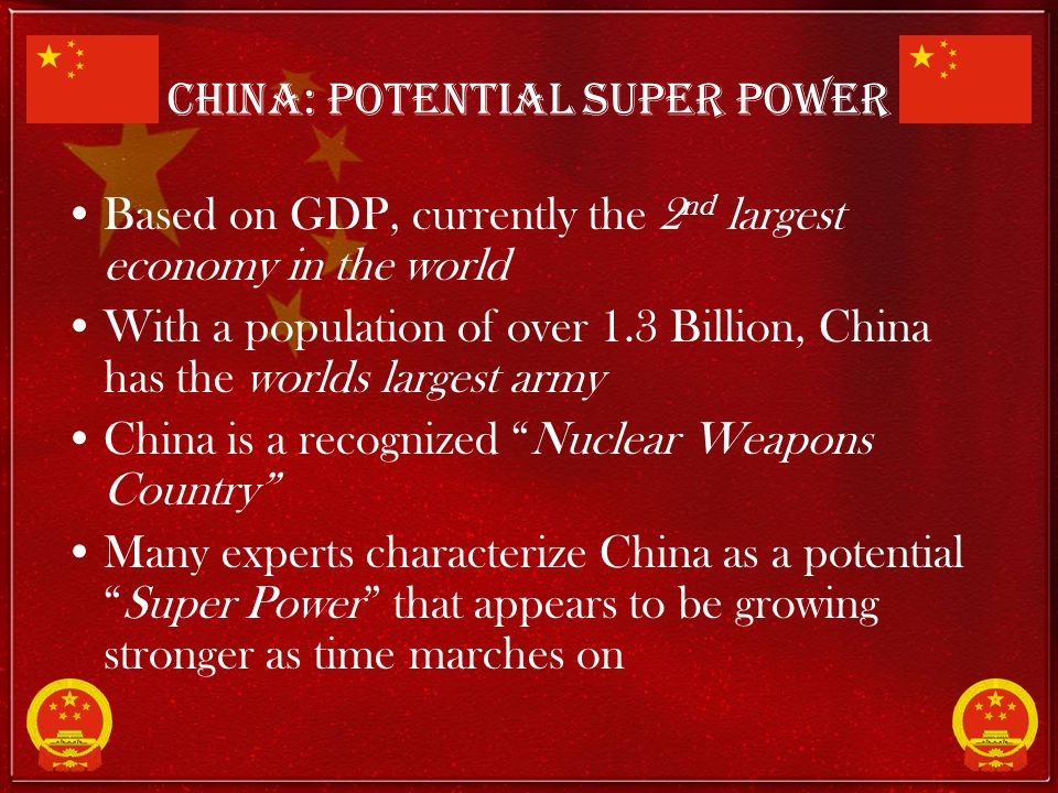 China: Potential Super Power