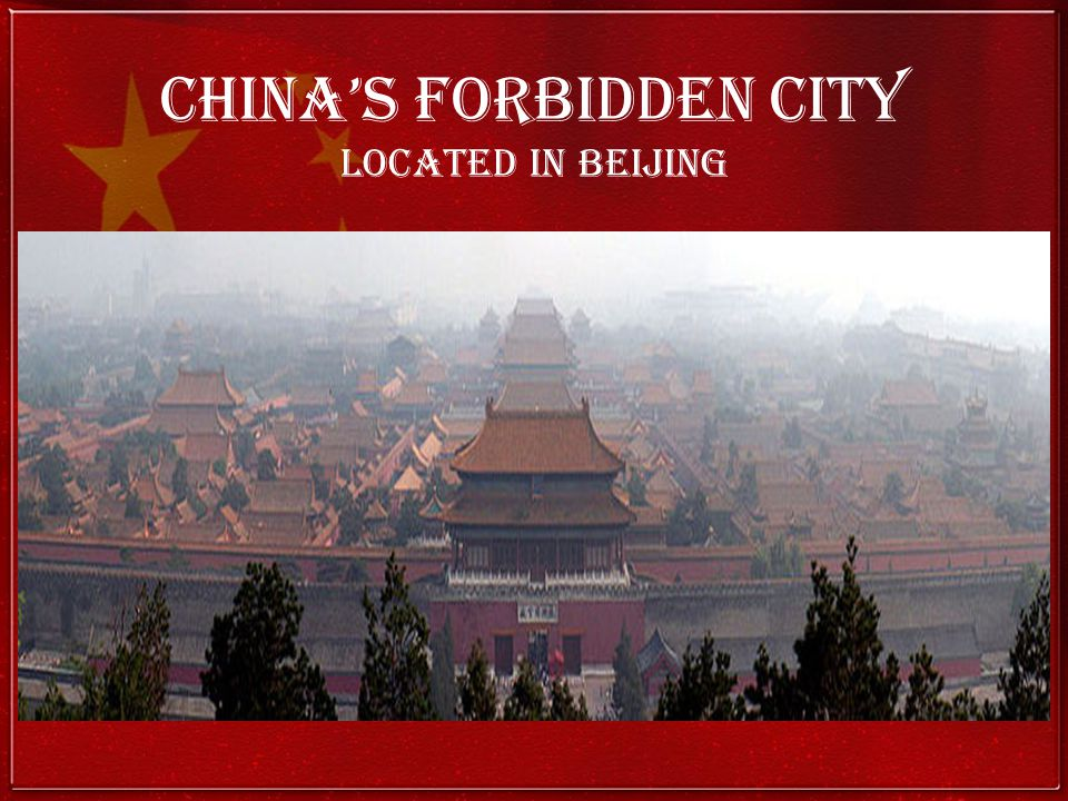 China's Forbidden City Located in Beijing