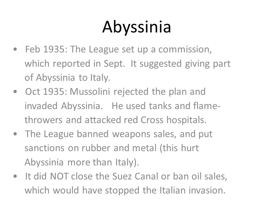 Abyssinia • Feb 1935: The League set up a commission,