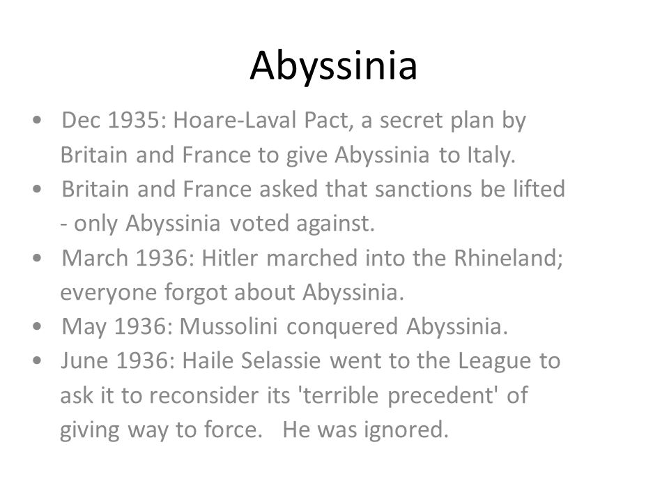 Abyssinia • Dec 1935: Hoare-Laval Pact, a secret plan by