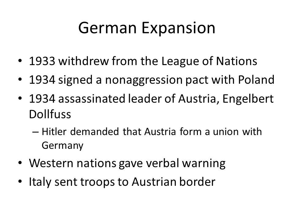 German Expansion 1933 withdrew from the League of Nations