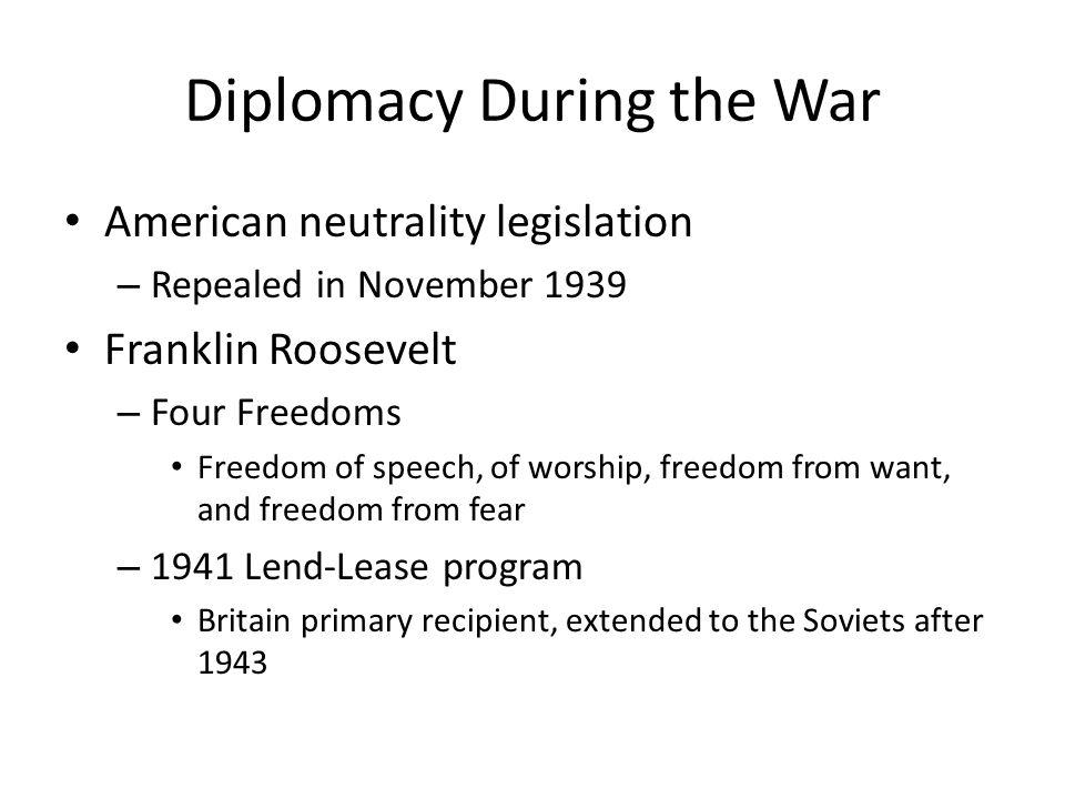Diplomacy During the War