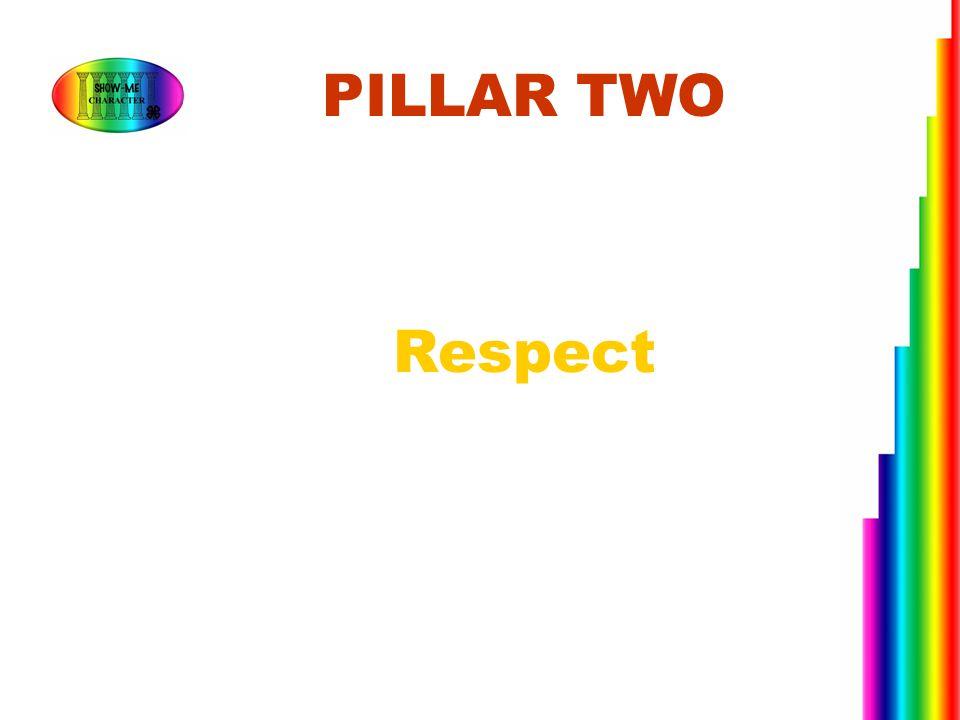 PILLAR TWO Respect.