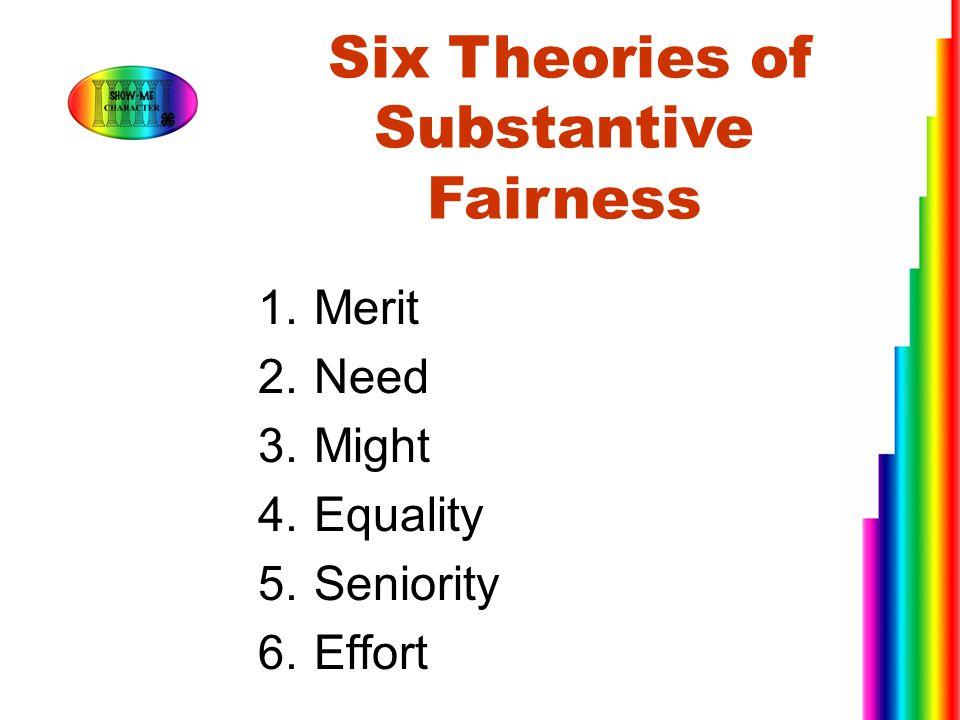 Six Theories of Substantive Fairness