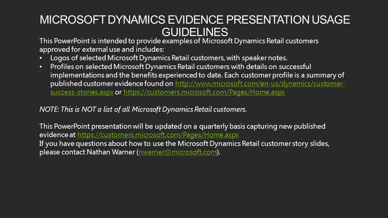 MICROSOFT DYNAMICS EVIDENCE PRESENTATION USAGE GUIDELINES