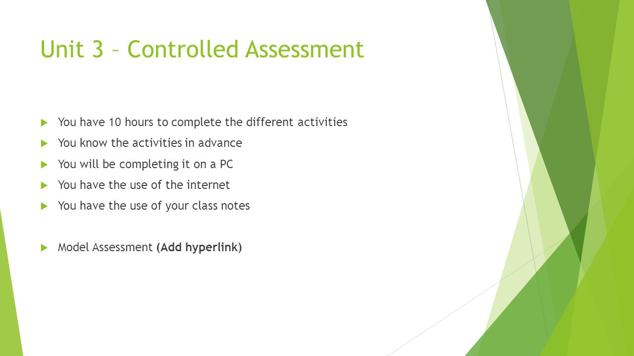 Unit 3 – Controlled Assessment