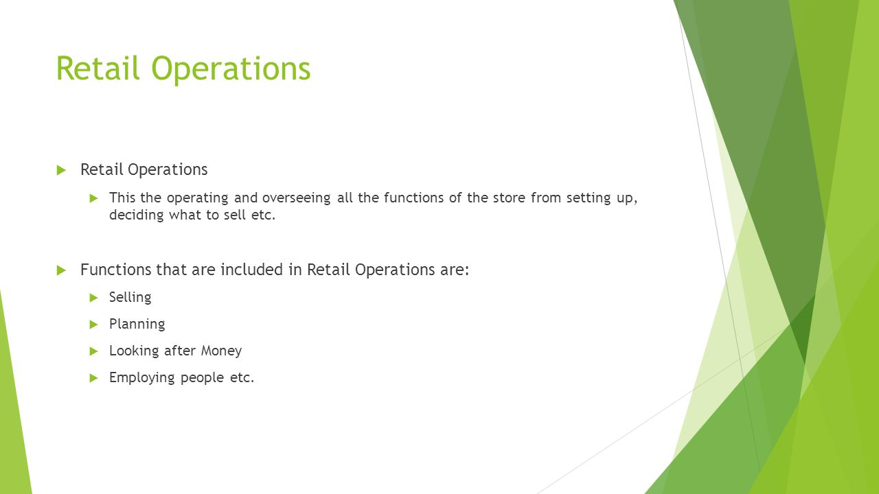 Retail Operations Retail Operations