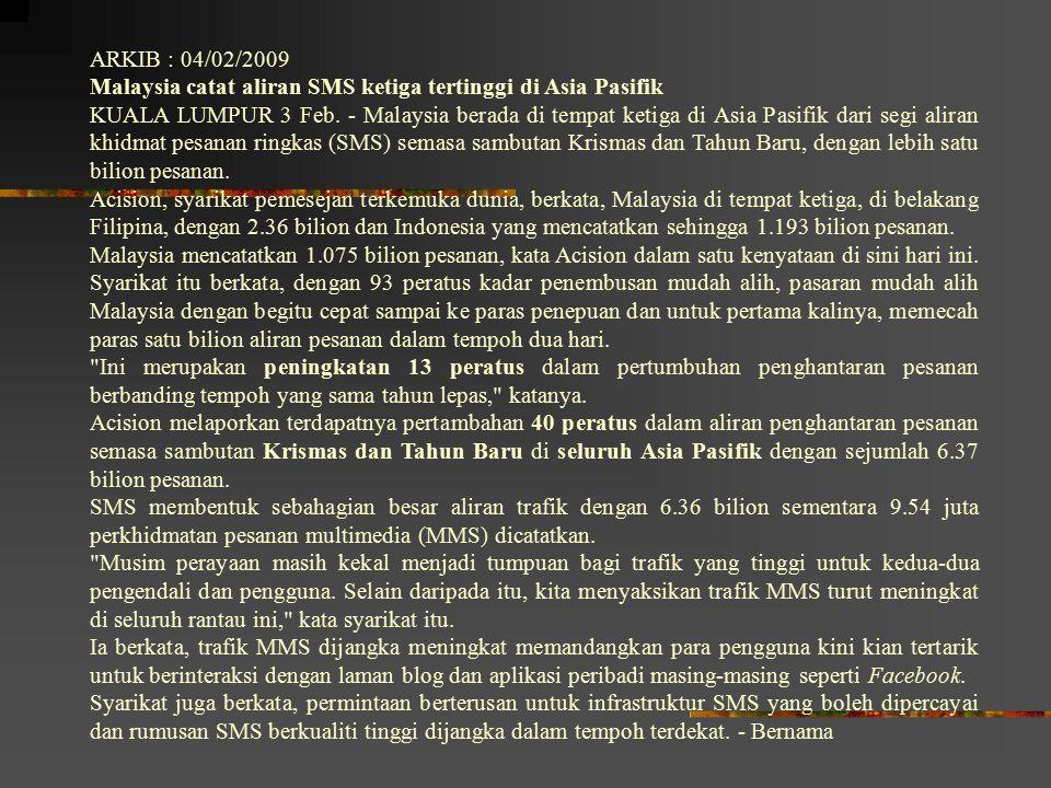 ARKIB : 04/02/2009 Malaysia catat aliran SMS ketiga tertinggi di Asia Pasifik.