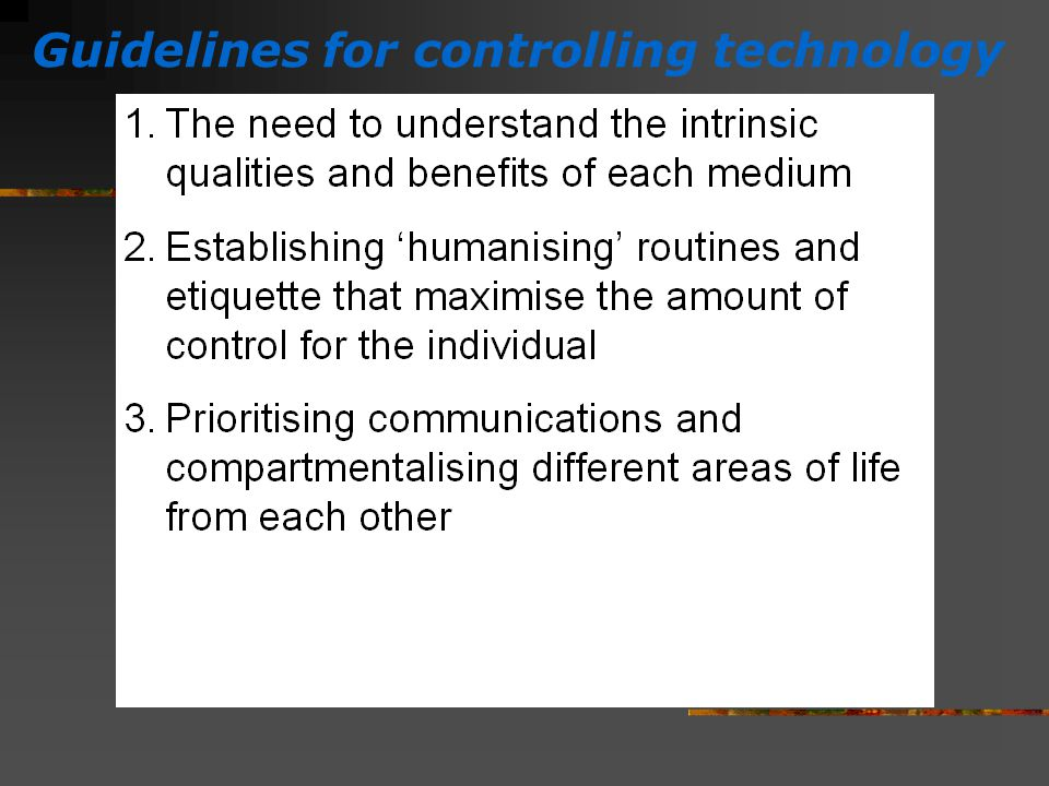 Guidelines for controlling technology