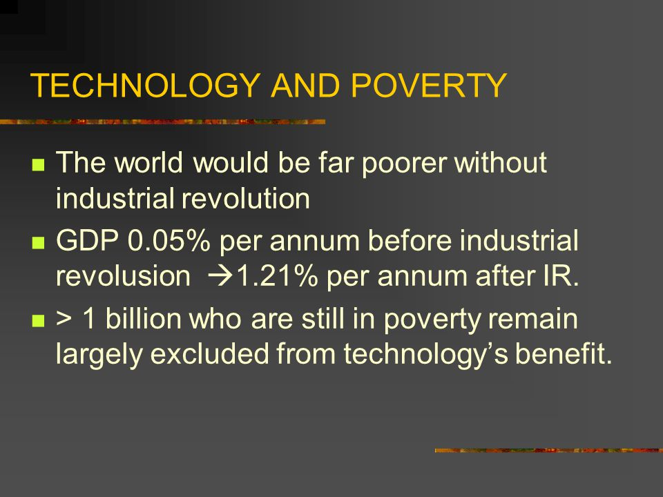 TECHNOLOGY AND POVERTY