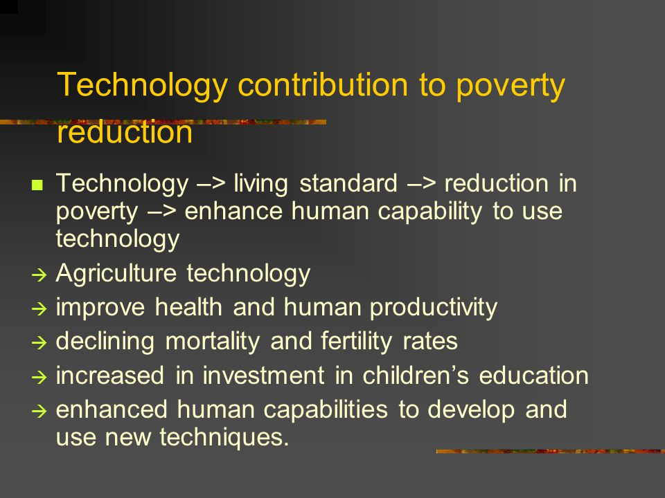 Technology contribution to poverty reduction