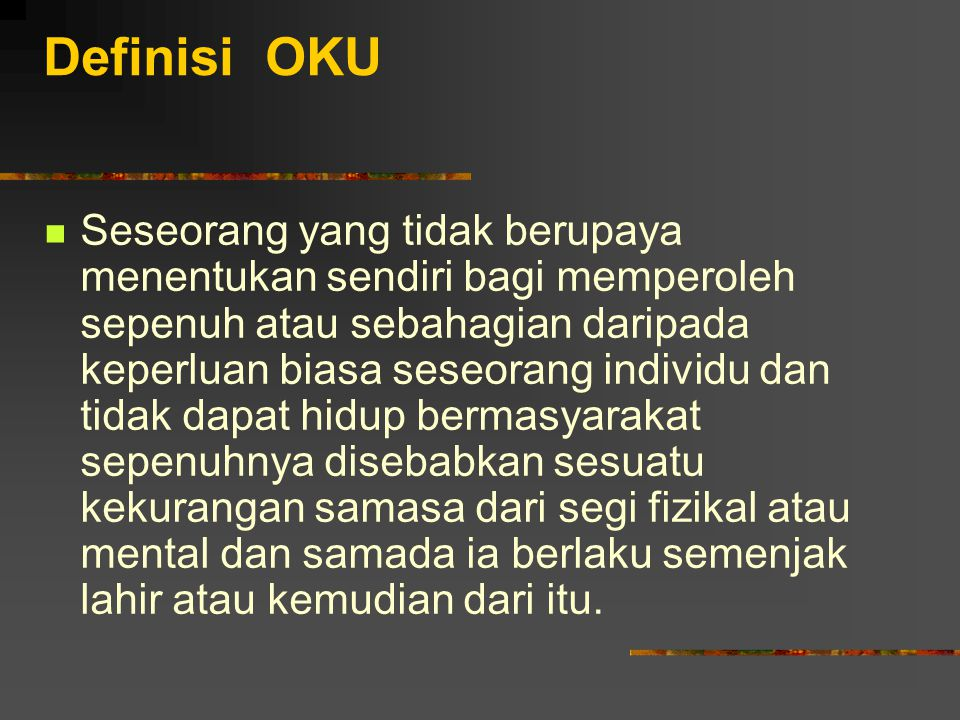 Definisi OKU