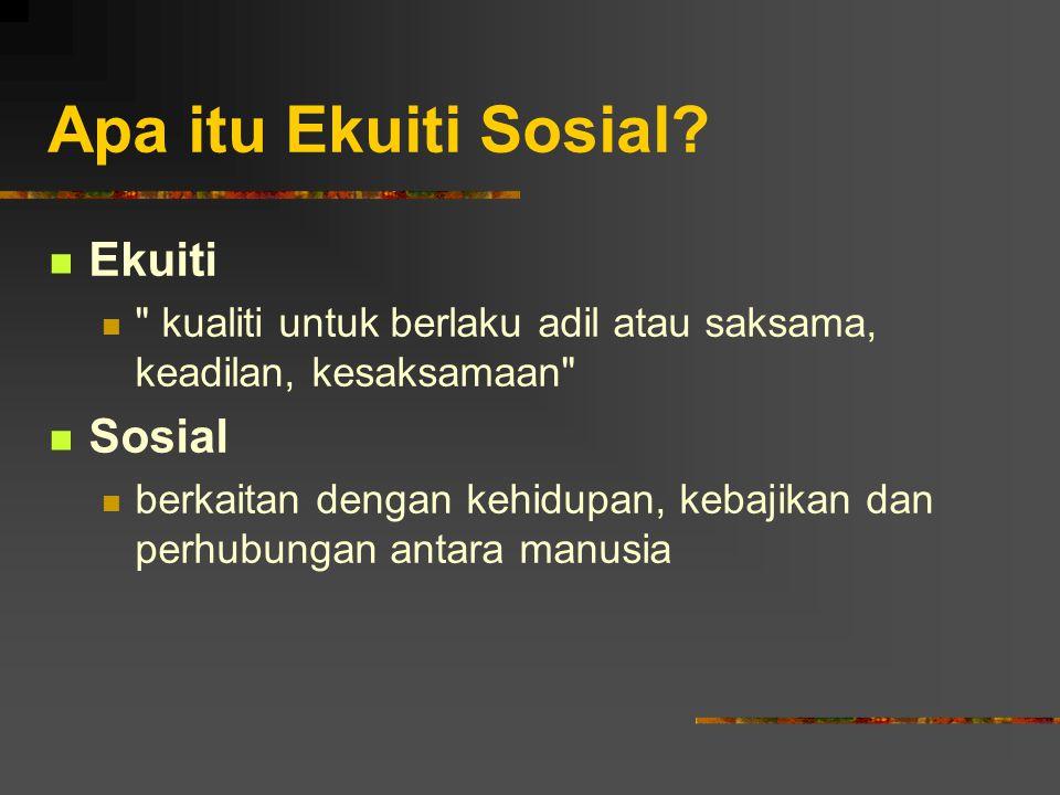 Apa itu Ekuiti Sosial Ekuiti Sosial