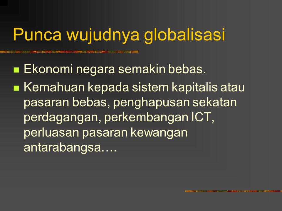 Punca wujudnya globalisasi