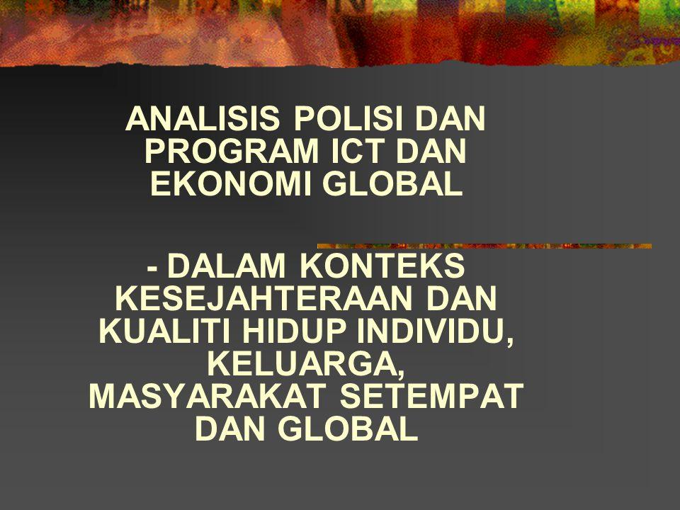 ANALISIS POLISI DAN PROGRAM ICT DAN EKONOMI GLOBAL