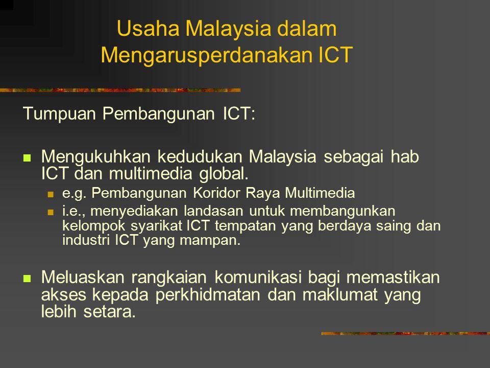 Usaha Malaysia dalam Mengarusperdanakan ICT