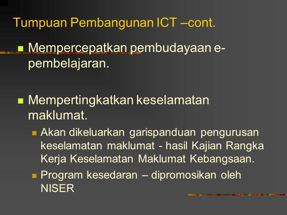 Tumpuan Pembangunan ICT –cont.
