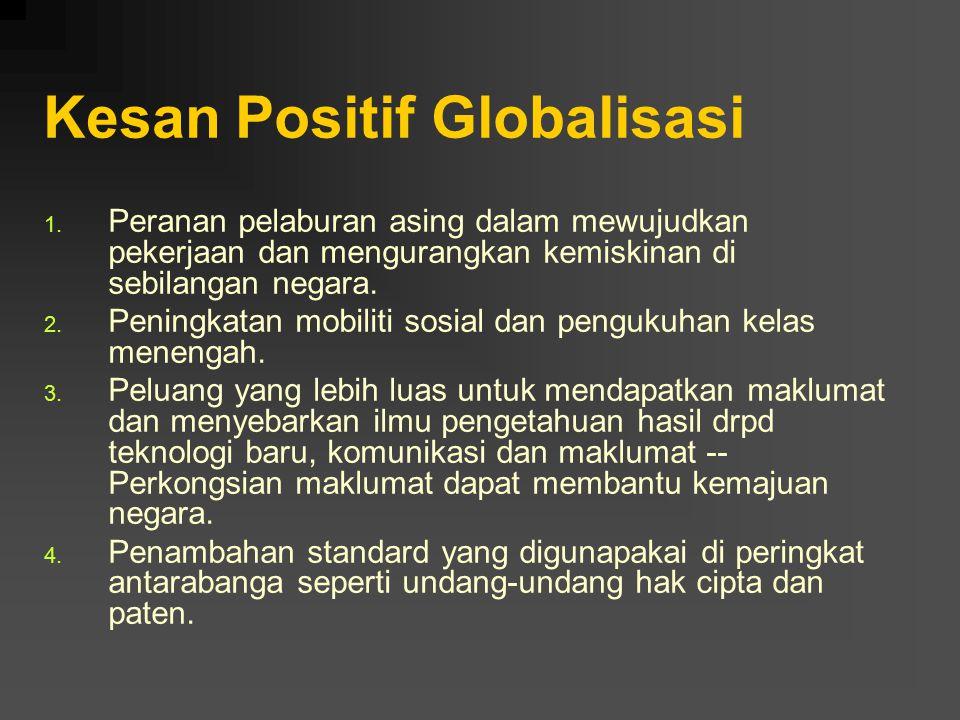 Kesan Positif Globalisasi