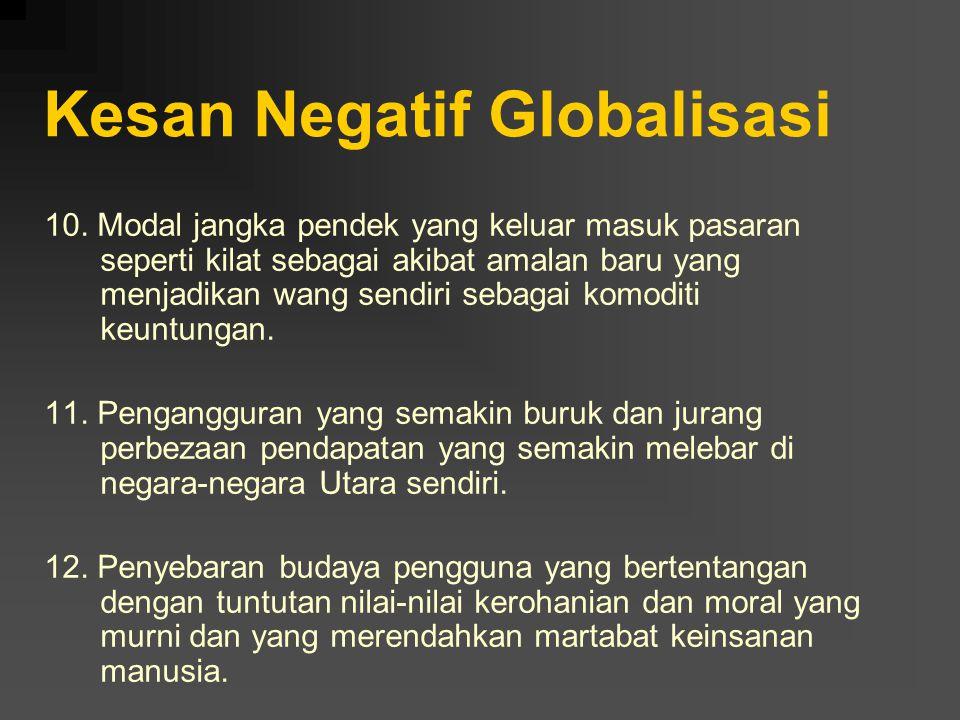 Kesan Negatif Globalisasi