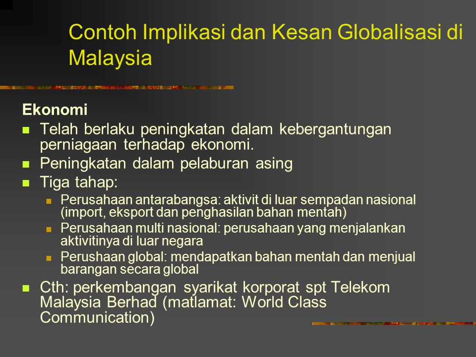 Contoh Implikasi dan Kesan Globalisasi di Malaysia