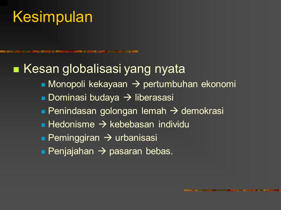 Kesimpulan Kesan globalisasi yang nyata