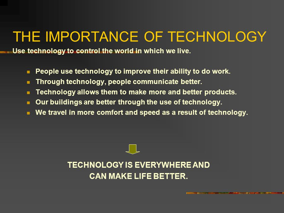 What Role Does Technology Play in Our Lives?