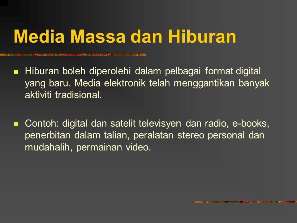 Media Massa dan Hiburan