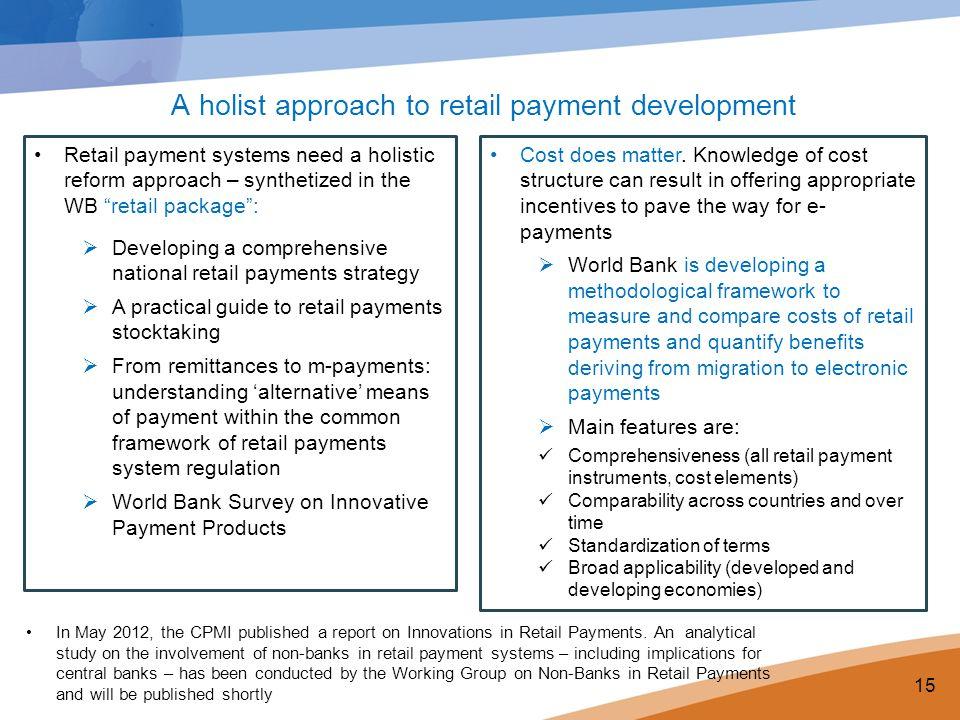 A holist approach to retail payment development