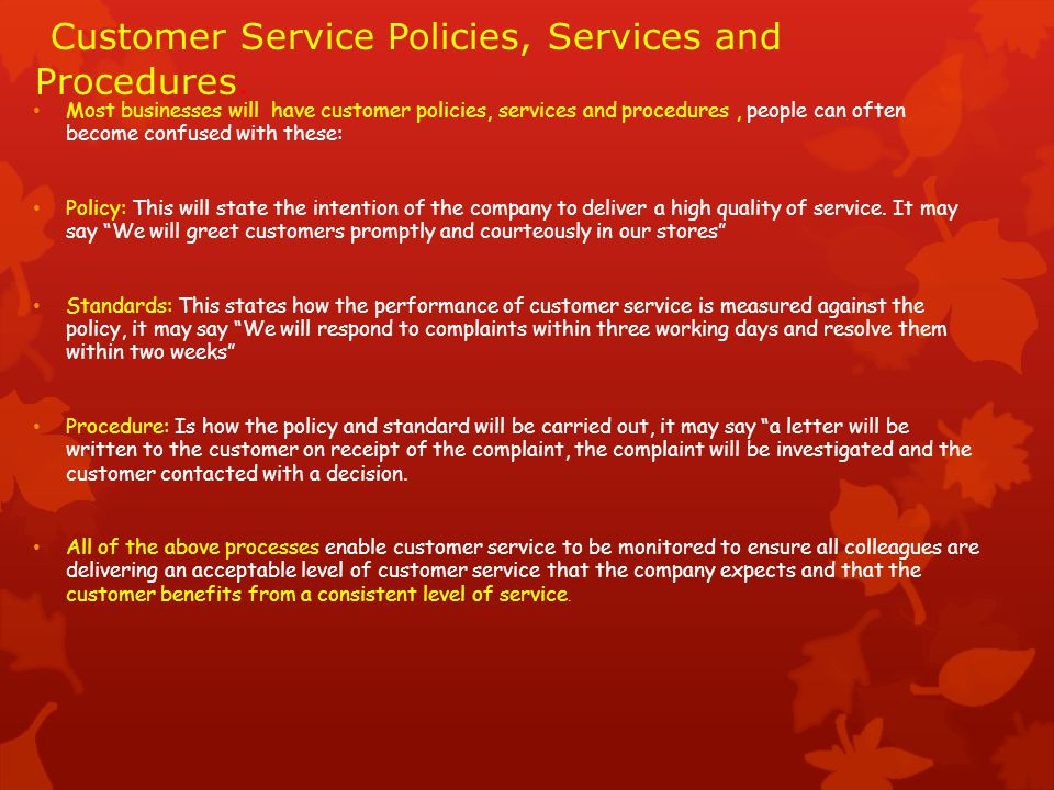 Customer Service Policies, Services and Procedures.