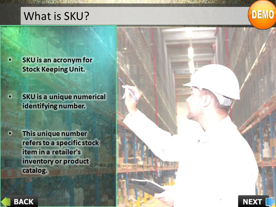What is SKU SKU is an acronym for Stock Keeping Unit.