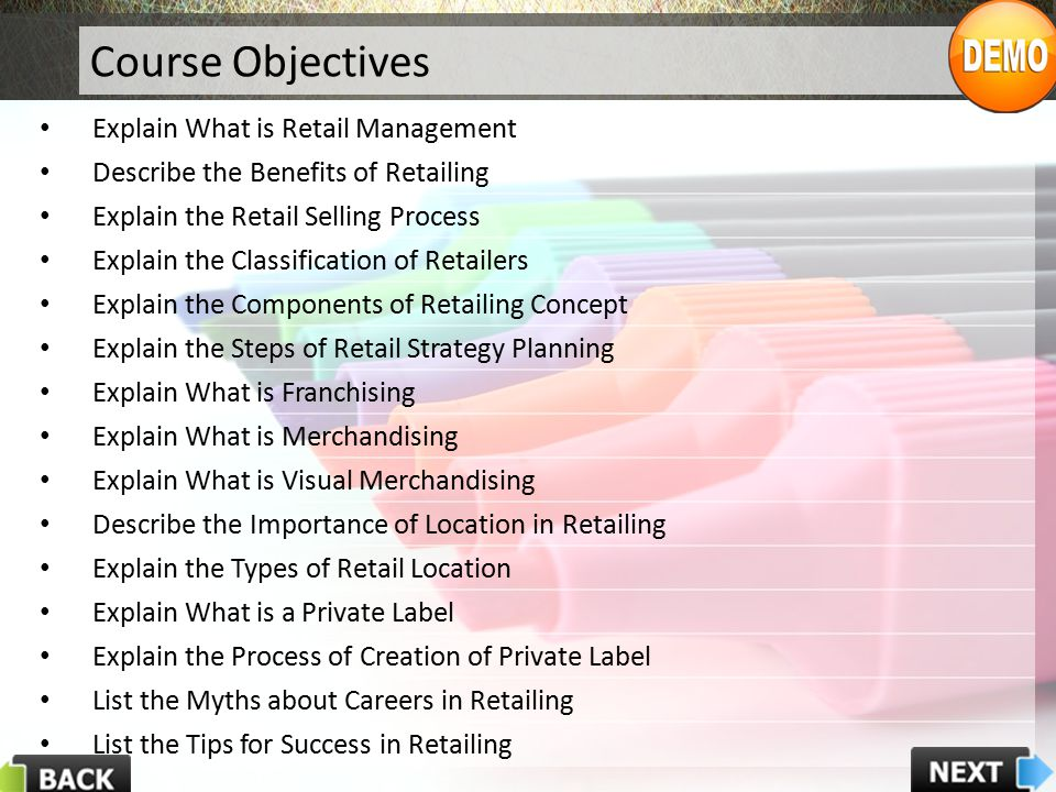 Course Objectives Explain What is Retail Management
