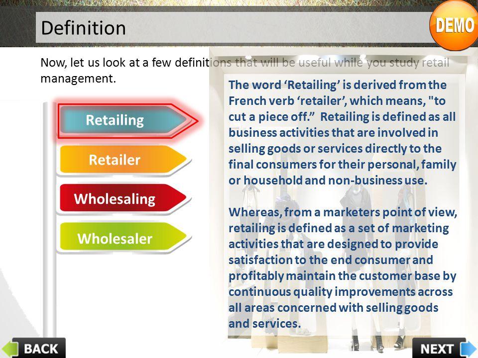 Definition Retailing Retailer Wholesaling Wholesaler