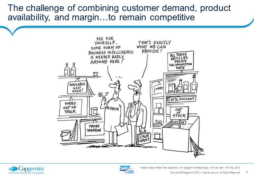 The challenge of combining customer demand, product availability, and margin…to remain competitive